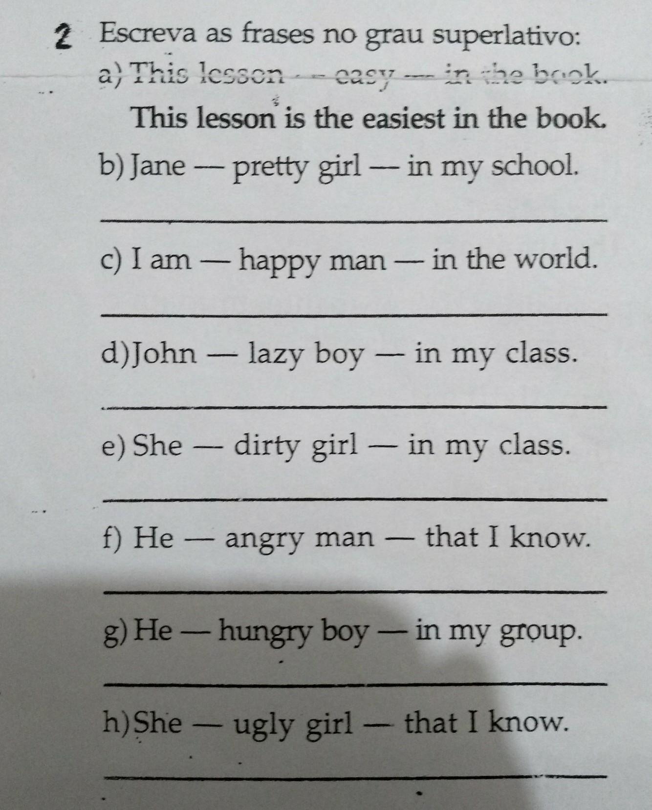 2 Escreva As Frases No Grau Superlativo Brainlycombr