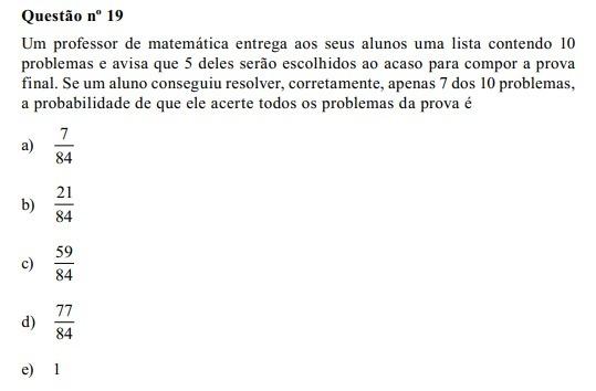 Questao N 19um Professor De Matematica Entrega Aos Seus Alunos Uma Lista Contendo 10 Problemas E Brainly Com Br