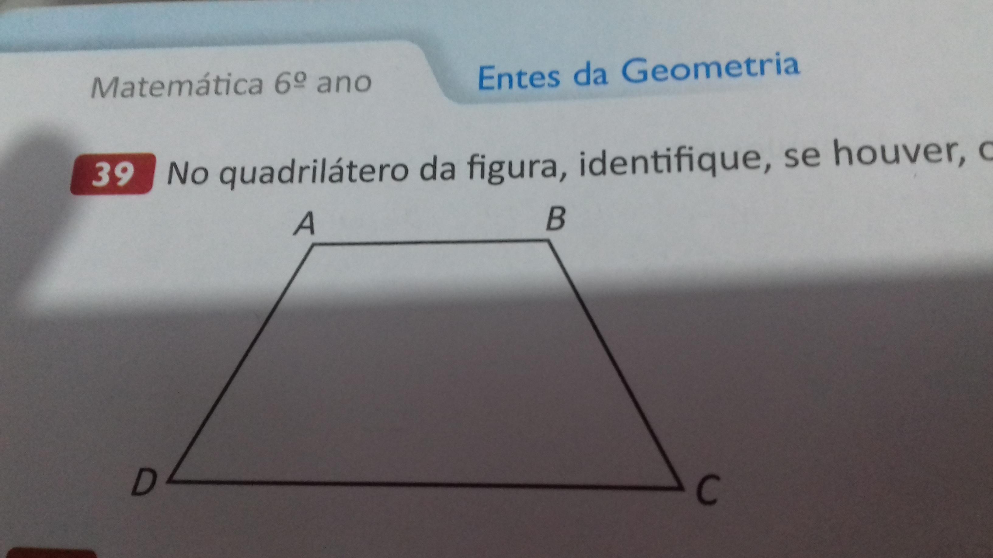 no quadrilátero da figura identifique se houver os ângulos agudo