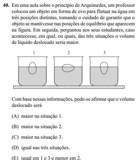 Em uma aula sobre o princípio de Arquimedes, um professor colocou um ... 1846d97f1d
