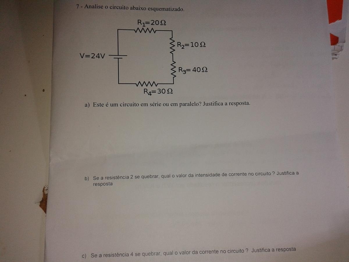 Circuito Em Série : Este é um circuito em série ou em paralelo justifica a tua
