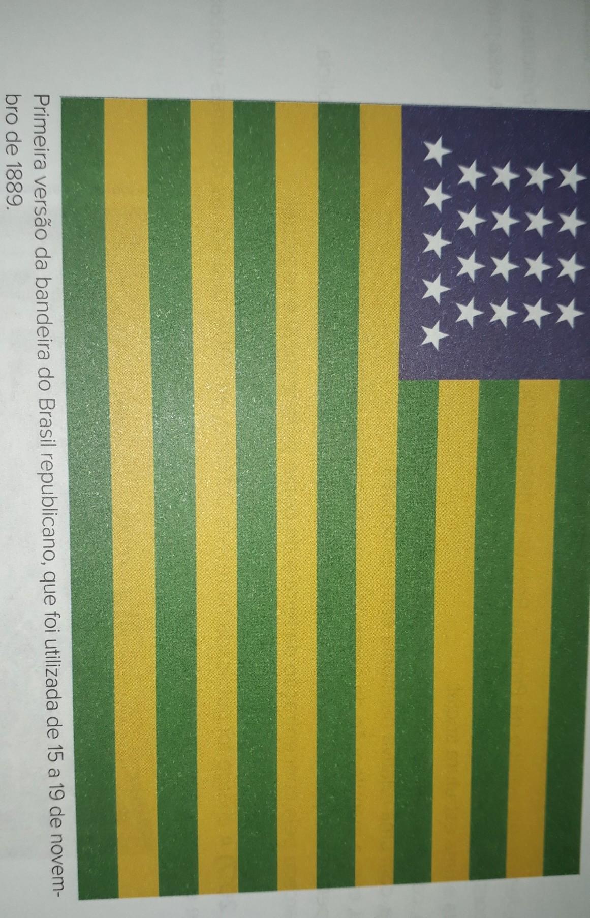 A Primeira Bandeira Do Brasil Republica observe a figura a seguir para responder às questões. a