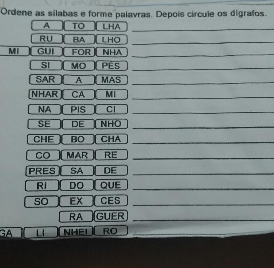 Ordene As Sílabas E Forme Palavras Depois Circule Os Dígrafos