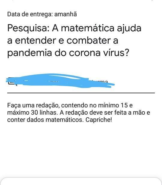 Pesquisa A Matematica Ajuda A Entender E Combater A Pandemia Do Corona Virus Brainly Com Br