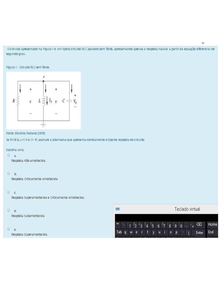 Circuito Rl : O circuito apresentado na figura é um típico circuito rlc