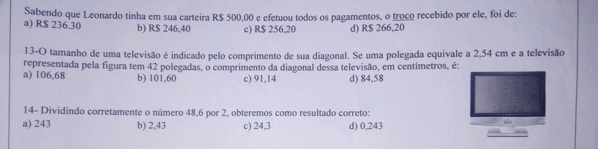 531615594 URGEENTEE!!!!13- o tamanho de uma televisão é indicado pelo ...